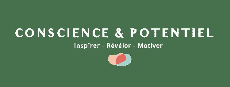 Conscience & Potentiel